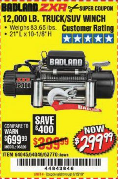 Harbor Freight Coupon BADLAND ZXR12000 12000 LB. OFF-ROAD VEHICLE ELECTRIC WINCH WITH AUTOMATIC LOAD-HOLDING BRAKE Lot No. 64045/64046/63770 Expired: 6/15/19 - $299.99