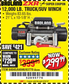 Harbor Freight Coupon BADLAND ZXR12000 12000 LB. OFF-ROAD VEHICLE ELECTRIC WINCH WITH AUTOMATIC LOAD-HOLDING BRAKE Lot No. 64045/64046/63770 Expired: 6/28/19 - $299.99
