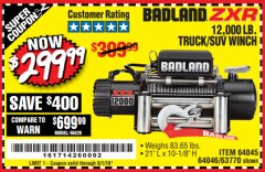 Harbor Freight Coupon BADLAND ZXR12000 12000 LB. OFF-ROAD VEHICLE ELECTRIC WINCH WITH AUTOMATIC LOAD-HOLDING BRAKE Lot No. 64045/64046/63770 Expired: 6/1/19 - $299.99