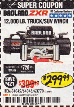 Harbor Freight Coupon BADLAND ZXR12000 12000 LB. OFF-ROAD VEHICLE ELECTRIC WINCH WITH AUTOMATIC LOAD-HOLDING BRAKE Lot No. 64045/64046/63770 Expired: 6/30/19 - $299.99