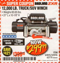 Harbor Freight Coupon BADLAND ZXR12000 12000 LB. OFF-ROAD VEHICLE ELECTRIC WINCH WITH AUTOMATIC LOAD-HOLDING BRAKE Lot No. 64045/64046/63770 Expired: 7/31/19 - $299.99