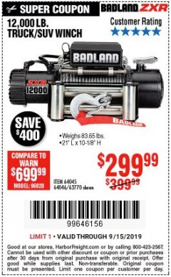 Harbor Freight Coupon BADLAND ZXR12000 12000 LB. OFF-ROAD VEHICLE ELECTRIC WINCH WITH AUTOMATIC LOAD-HOLDING BRAKE Lot No. 64045/64046/63770 Expired: 9/15/19 - $299.99
