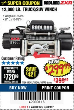 Harbor Freight Coupon BADLAND ZXR12000 12000 LB. OFF-ROAD VEHICLE ELECTRIC WINCH WITH AUTOMATIC LOAD-HOLDING BRAKE Lot No. 64045/64046/63770 Expired: 9/30/19 - $299.99