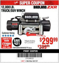 Harbor Freight Coupon BADLAND ZXR12000 12000 LB. OFF-ROAD VEHICLE ELECTRIC WINCH WITH AUTOMATIC LOAD-HOLDING BRAKE Lot No. 64045/64046/63770 Expired: 10/27/19 - $299.99