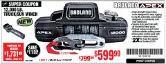 Harbor Freight Coupon BADLAND ZXR12000 12000 LB. OFF-ROAD VEHICLE ELECTRIC WINCH WITH AUTOMATIC LOAD-HOLDING BRAKE Lot No. 64045/64046/63770 Expired: 11/30/19 - $599.99