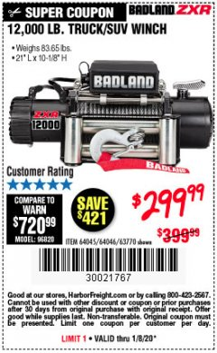 Harbor Freight Coupon BADLAND ZXR12000 12000 LB. OFF-ROAD VEHICLE ELECTRIC WINCH WITH AUTOMATIC LOAD-HOLDING BRAKE Lot No. 64045/64046/63770 Expired: 1/8/20 - $299.99