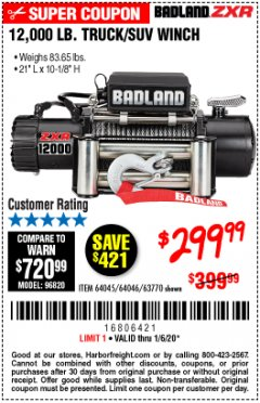 Harbor Freight Coupon BADLAND ZXR12000 12000 LB. OFF-ROAD VEHICLE ELECTRIC WINCH WITH AUTOMATIC LOAD-HOLDING BRAKE Lot No. 64045/64046/63770 Expired: 1/6/20 - $299.99