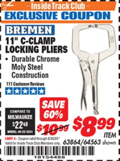 "Harbor Freight ITC Coupon BREMEN 11"" C-CLAMP LOCKING PLIERS Lot No. 63864 Dates Valid: 12/31/69 - 6/30/20 - $8.99"