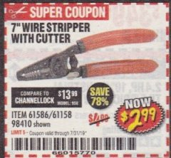 Harbor Freight Coupon 7 IN. WIRE STRIPPER WITH CUTTER Lot No. 61586 Expired: 7/31/19 - $2.99