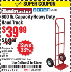 Harbor Freight Coupon $10 OFF ANY HAND TRUCK Lot No. 62406/62180/62199/95909/62775/62973/62776/95061/62974/62900/97528/62550/62551/62369/60520/62467/65685 Expired: 3/23/21 - $39.99
