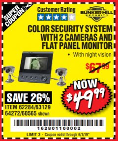 Harbor Freight Coupon COLOR SECURITY SYSTEM WITH 2 CAMERAS AND FLAT PANEL MONITOR Lot No. 62284/63129/60565 EXPIRES: 6/1/19 - $49.99