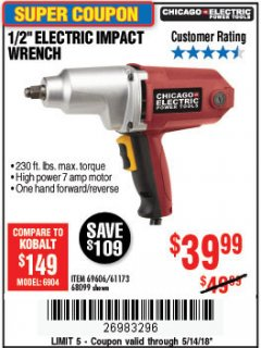 "Harbor Freight Coupon 1/2"" ELECTRIC IMPACT WRENCH Lot No. 69606/61173/68099 Expired: 5/14/18 - $39.99"