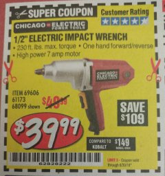 "Harbor Freight Coupon 1/2"" ELECTRIC IMPACT WRENCH Lot No. 69606/61173/68099 Expired: 6/30/18 - $39.99"