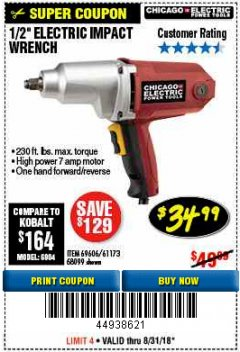 "Harbor Freight Coupon 1/2"" ELECTRIC IMPACT WRENCH Lot No. 69606/61173/68099 Expired: 8/31/18 - $34.99"