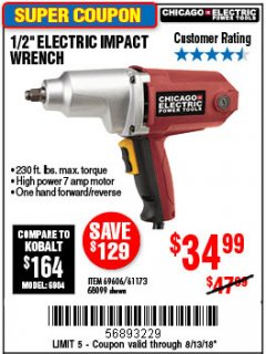 "Harbor Freight Coupon 1/2"" ELECTRIC IMPACT WRENCH Lot No. 69606/61173/68099 Expired: 8/13/18 - $34.99"