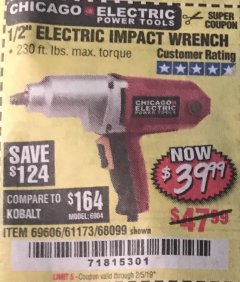 "Harbor Freight Coupon 1/2"" ELECTRIC IMPACT WRENCH Lot No. 69606/61173/68099 Expired: 2/5/19 - $39.99"