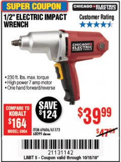 "Harbor Freight Coupon 1/2"" ELECTRIC IMPACT WRENCH Lot No. 69606/61173/68099 Expired: 10/15/18 - $39.99"