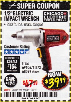"Harbor Freight Coupon 1/2"" ELECTRIC IMPACT WRENCH Lot No. 69606/61173/68099 Expired: 11/30/18 - $39.99"