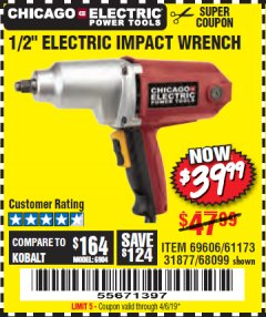 "Harbor Freight Coupon 1/2"" ELECTRIC IMPACT WRENCH Lot No. 69606/61173/68099 Expired: 4/6/19 - $39.99"
