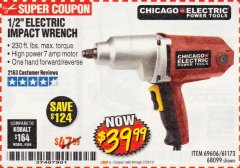"Harbor Freight Coupon 1/2"" ELECTRIC IMPACT WRENCH Lot No. 69606/61173/68099 Expired: 2/28/19 - $39.99"