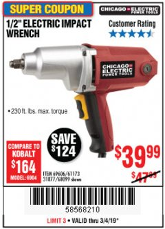 "Harbor Freight Coupon 1/2"" ELECTRIC IMPACT WRENCH Lot No. 69606/61173/68099 Expired: 3/4/19 - $39.99"
