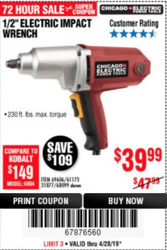 "Harbor Freight Coupon 1/2"" ELECTRIC IMPACT WRENCH Lot No. 69606/61173/68099 Expired: 4/28/19 - $39.99"