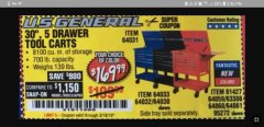 "Harbor Freight Coupon 30"", 5 DRAWER MECHANIC'S CARTS (RED, BLUE & BLACK) Lot No. 64031/64033/64032/64030/61427/64059/64060/64061/63308/95272 Expired: 3/18/19 - $169.99"