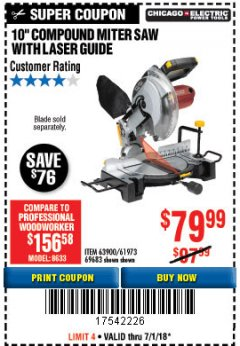 "Harbor Freight Coupon 10"" COMPOUND MITER SAW WITH LASER GUIDE Lot No. 61973/63900/69683 Expired: 7/2/18 - $79.99"