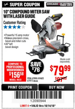 "Harbor Freight Coupon 10"" COMPOUND MITER SAW WITH LASER GUIDE Lot No. 61973/63900/69683 Expired: 10/14/18 - $79.99"