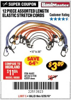 Harbor Freight Coupon 12 PIECE ASSORTED LENGTH ELASTIC STRETCH CORDS Lot No. 46682/61938/62839/56890/60534 Expired: 8/26/18 - $3.89