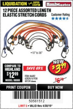 Harbor Freight Coupon 12 PIECE ASSORTED LENGTH ELASTIC STRETCH CORDS Lot No. 46682/61938/62839/56890/60534 Expired: 4/30/19 - $3.99