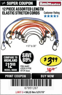 Harbor Freight Coupon 12 PIECE ASSORTED LENGTH ELASTIC STRETCH CORDS Lot No. 46682/61938/62839/56890/60534 Expired: 5/31/19 - $3.99