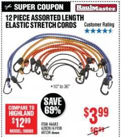 Harbor Freight Coupon 12 PIECE ASSORTED LENGTH ELASTIC STRETCH CORDS Lot No. 46682/61938/62839/56890/60534 Expired: 6/2/19 - $3.99