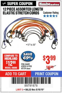 Harbor Freight Coupon 12 PIECE ASSORTED LENGTH ELASTIC STRETCH CORDS Lot No. 46682/61938/62839/56890/60534 Expired: 6/16/19 - $3.99