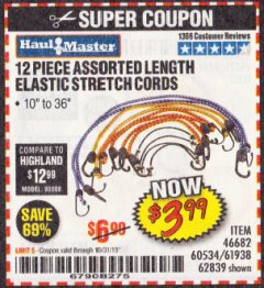 Harbor Freight Coupon 12 PIECE ASSORTED LENGTH ELASTIC STRETCH CORDS Lot No. 46682/61938/62839/56890/60534 Expired: 10/31/19 - $3.99