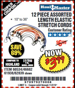 Harbor Freight Coupon 12 PIECE ASSORTED LENGTH ELASTIC STRETCH CORDS Lot No. 46682/61938/62839/56890/60534 Expired: 11/2/19 - $3.99