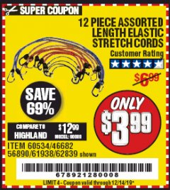 Harbor Freight Coupon 12 PIECE ASSORTED LENGTH ELASTIC STRETCH CORDS Lot No. 46682/61938/62839/56890/60534 Expired: 12/14/19 - $3.99