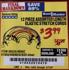 Harbor Freight Coupon 12 PIECE ASSORTED LENGTH ELASTIC STRETCH CORDS Lot No. 46682/61938/62839/56890/60534 Expired: 3/7/20 - $3.99