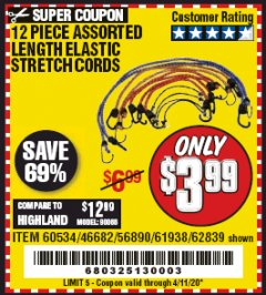 Harbor Freight Coupon 12 PIECE ASSORTED LENGTH ELASTIC STRETCH CORDS Lot No. 46682/61938/62839/56890/60534 Expired: 6/30/20 - $3.99