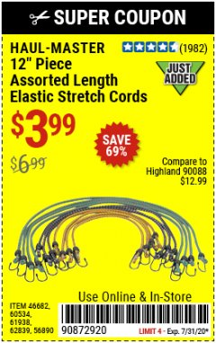 Harbor Freight Coupon 12 PIECE ASSORTED LENGTH ELASTIC STRETCH CORDS Lot No. 46682/61938/62839/56890/60534 Expired: 7/31/20 - $3.99