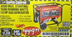Harbor Freight Coupon 6500 MAX. STARTING/5500 RUNNING WATTS 13 HP GAS GENERATOR Lot No. 63082/68526/63081/63084/68529/63083 Expired: 8/31/18 - $449.99