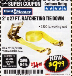 "Harbor Freight Coupon 2"" X 27 FT. HEAVY DUTY RATCHETING TIE DOWN Lot No. 95106/62134/63012/60689 Expired: 11/30/18 - $9.99"