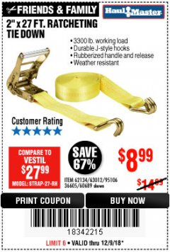 "Harbor Freight Coupon 2"" X 27 FT. HEAVY DUTY RATCHETING TIE DOWN Lot No. 95106/62134/63012/60689 Expired: 12/9/18 - $8.99"