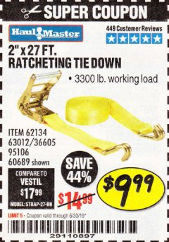 "Harbor Freight Coupon 2"" X 27 FT. HEAVY DUTY RATCHETING TIE DOWN Lot No. 95106/62134/63012/60689 Expired: 6/30/19 - $9.99"
