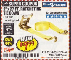 "Harbor Freight Coupon 2"" X 27 FT. HEAVY DUTY RATCHETING TIE DOWN Lot No. 95106/62134/63012/60689 Expired: 10/31/19 - $9.99"