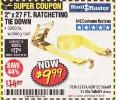 "Harbor Freight Coupon 2"" X 27 FT. HEAVY DUTY RATCHETING TIE DOWN Lot No. 95106/62134/63012/60689 Expired: 11/30/19 - $9.99"