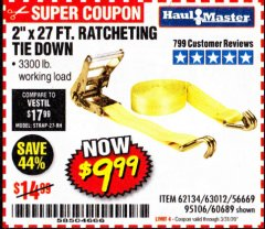 "Harbor Freight Coupon 2"" X 27 FT. HEAVY DUTY RATCHETING TIE DOWN Lot No. 95106/62134/63012/60689 Expired: 3/31/20 - $9.99"