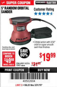 "Harbor Freight Coupon 5"" RANDOM ORBITAL PALM SANDER Lot No. 69857/62216/93431 Expired: 3/31/19 - $19.99"