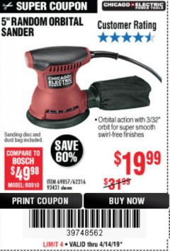 "Harbor Freight Coupon 5"" RANDOM ORBITAL PALM SANDER Lot No. 69857/62216/93431 Expired: 4/14/19 - $19.99"