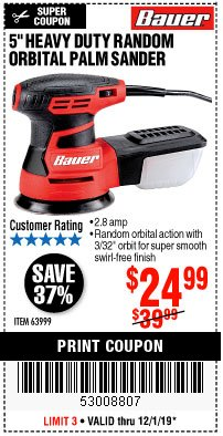 "Harbor Freight Coupon 5"" RANDOM ORBITAL PALM SANDER Lot No. 69857/62216/93431 Expired: 12/1/19 - $24.99"